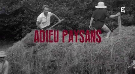 Adieu paysans
