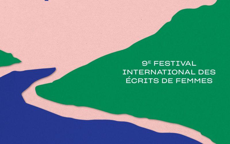 9eme festival international des écrits de femmes